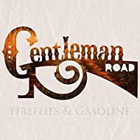 Fireflies & Gasoline [Analog]