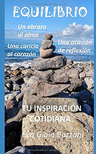 EQUILIBRIO: Tu inspiración cotidiana