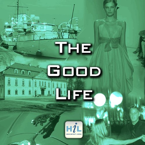 Life Is Good When You Have A Positive Attitude audiobook cover art