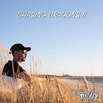Chasing Dragons, Pt. 2
