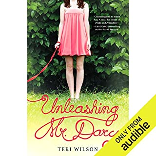 Unleashing Mr. Darcy                   By:                                                                                                                                 Teri Wilson                               Narrated by:                                                                                                                                 Caroline Shaffer                      Length: 10 hrs and 23 mins     113 ratings     Overall 4.3