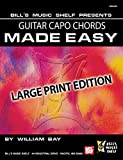 Best Guitar Capos - Guitar Capo Chords Made Easy: Large Print Edition Review