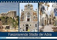 Faszinierende Staedte der Adria (Tischkalender 2022 DIN A5 quer): Staedte voller Geschichte, historischer Gebaeude und interessanter Architektur (Monatskalender, 14 Seiten )