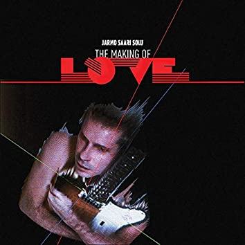 The Making of Love
