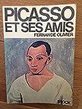 Fernande Olivier. Picasso et ses amis. Préface de Paul Léautaud. Avec 16 illustrations