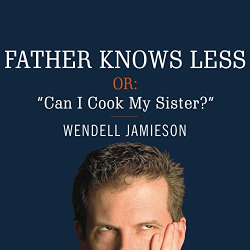 Father Knows Less audiobook cover art