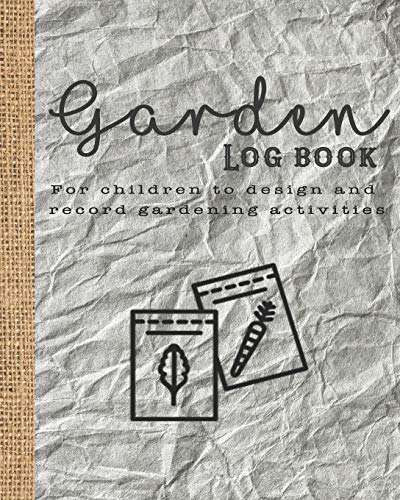 Garden log book: The perfect guided journal for children to  plant and record gardening activities, design work, projects and ideas - Packet of seeds graphic design cover