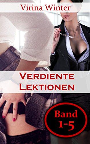 Verdiente Lektionen (lesbische BDSM-Geschichten): Teil 1-5