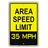 Area Speed Limit 35 MPH Miles Per Hour Zone Slow Down Warning Caution Notice Aluminum Metal Tin 12'x18' Sign Plate