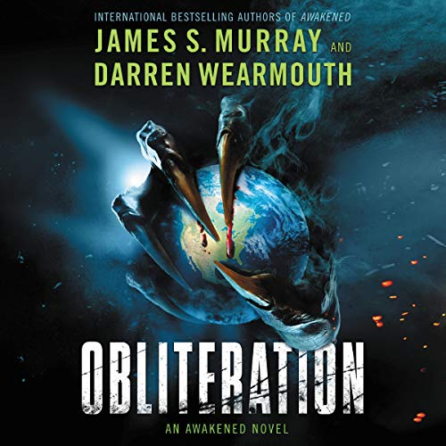 Obliteration Audiobook By James S. Murray,                                                                                        Darren Wearmouth cover art