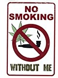 SignDragon No Smoking Without Me – Weed...