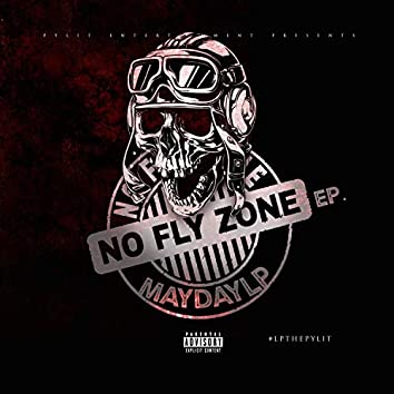 No Fly Zone EP