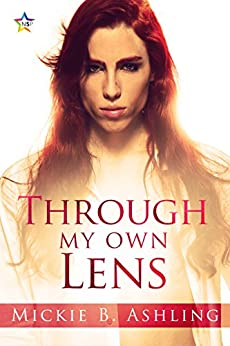 Through My Own Lens (Horizons Series Book 5) by [Mickie B. Ashling]