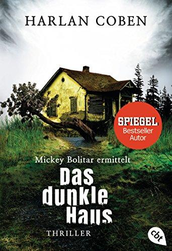 Mickey Bolitar ermittelt - Das dunkle Haus (Die Mickey Bolitar-Reihe 2)