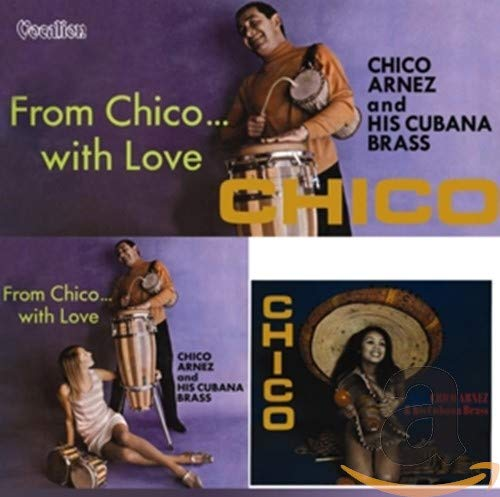 Chico/from Chico...With Love