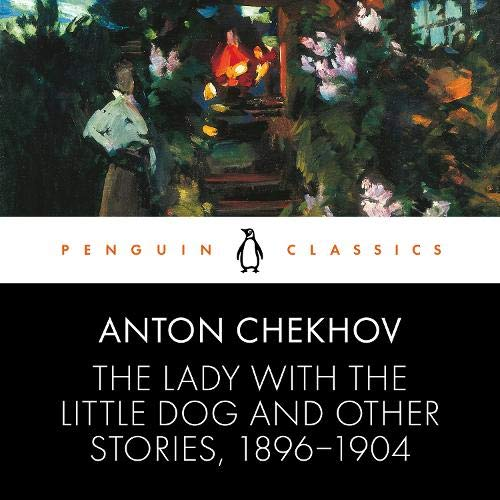 The Lady with the Little Dog and Other Stories, 1896-1904 cover art