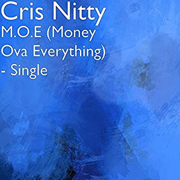 M.O.E (Money Ova Everything)