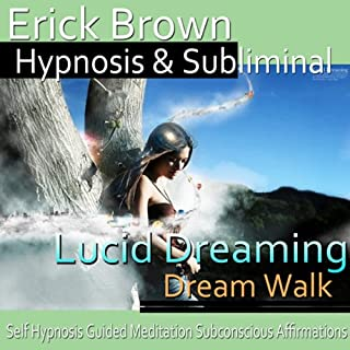 Lucid Dreaming, Dream Walk Hypnosis cover art