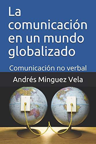 La comunicación en un mundo globalizado: Comunicación no verbal
