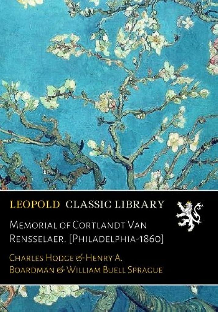法律によりパラシュートバルクMemorial of Cortlandt Van Rensselaer. [Philadelphia-1860]
