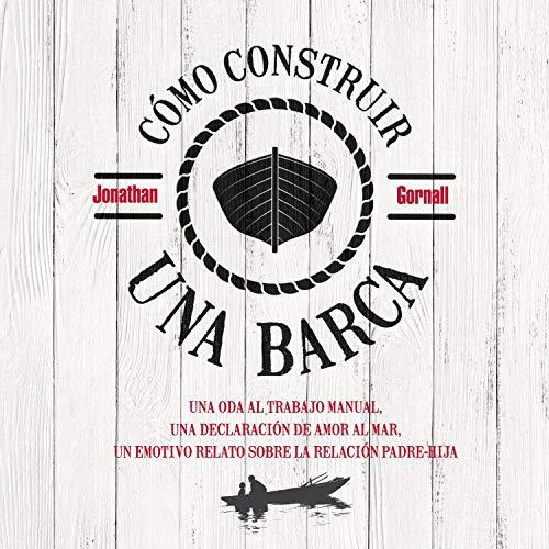 Diseño de la portada del título Cómo construir una barca