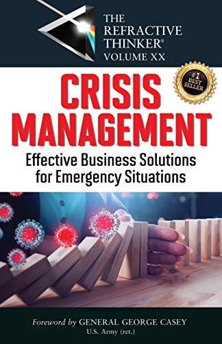 The Refractive Thinker® Vol. XX: Crisis Management: Chap 4 Small Business Response to a Global Crisis (English Edition)