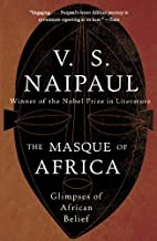 The Masque of Africa: Glimpses of African Belief (Vintage International)