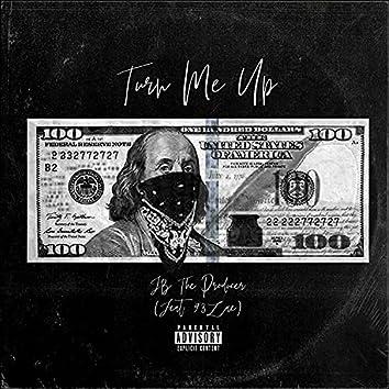 Turn Me Up (feat. 93Zae)