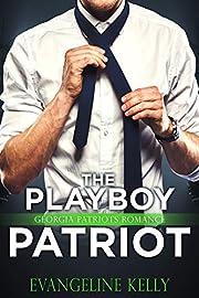 The Playboy Patriot (A Georgia Patriot Romance)