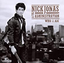 Who I Am by Nick Jonas & Administration (February 2, 2010)