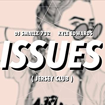 Issues (Jersey Club)