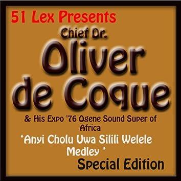 51 Lex Presents Anyi Cholu Uwa Silili Welele Medley