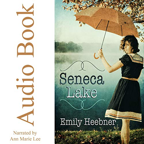 Seneca Lake audiobook cover art
