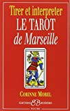 interpréter le tarot