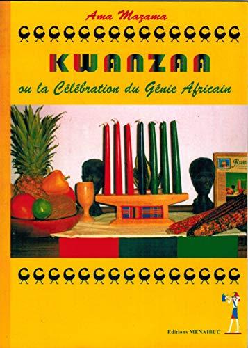Kwanzaa Ou la Celebration du