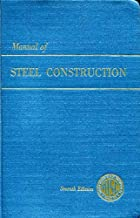 Manual of Steel Construction, 7th Edition