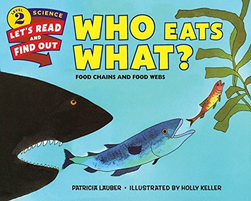 Who Eats What?: Food Chains and Food Webs (Let's-Read-and-Find-Out Science 2) by Patricia Lauber(2016-02-02)