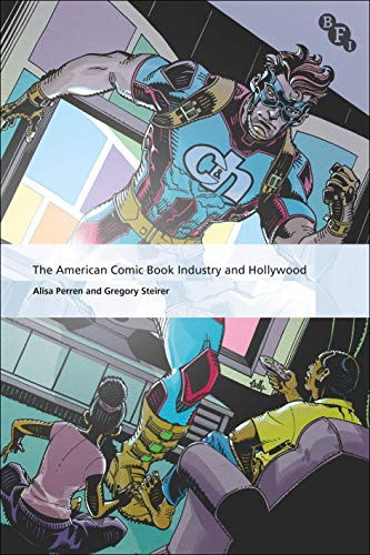 Compare Textbook Prices for The American Comic Book Industry and Hollywood International Screen Industries  ISBN 9781844579426 by Perren, Alisa,Steirer, Gregory,Curtin, Michael,McDonald, Paul