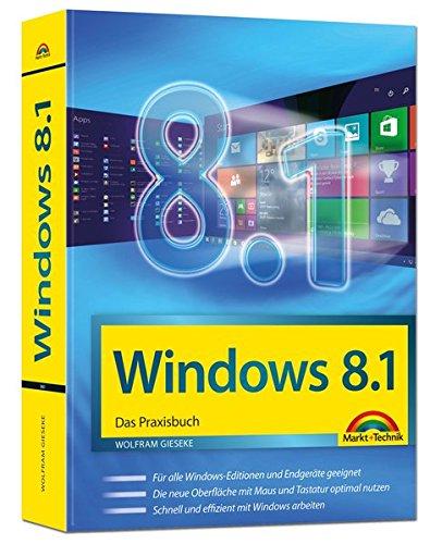 Windows 8.1 Das Praxisbuch