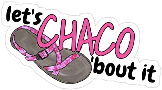 DKISEE Laptop Decal Stickers Let's Chaco 'Bout it Stickers Vinyl Waterproof Car Bikes Bumper Sticker 6 inches