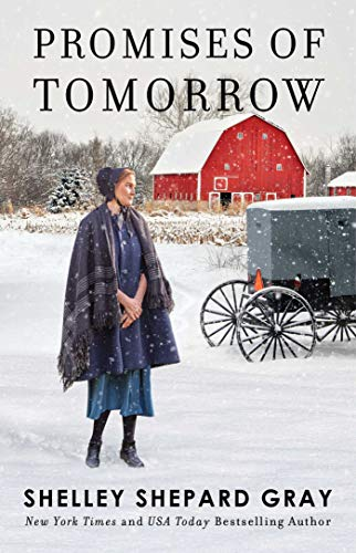 Promises of Tomorrow (Walnut Creek Series, The) by [Shelley Shepard Gray]