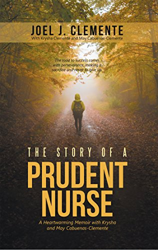 The Story of a Prudent Nurse: A Heartwarming Memoir with Krysha and May Cabuenas-Clemente (English Edition)