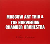 Village Variations by Moscow Art Trio