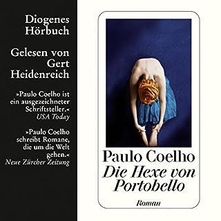Die Hexe von Portobello                   Autor:                                                                                                                                 Paulo Coelho                               Sprecher:                                                                                                                                 Gert Heidenreich                      Spieldauer: 6 Std. und 5 Min.     98 Bewertungen     Gesamt 4,0