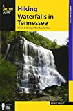 Hiking Waterfalls in Tennessee: A Guide to the State s Best Waterfall Hikes