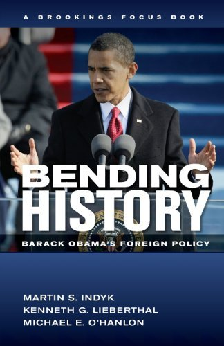 Bending History: Barack Obama's Foreign Policy (Brookings FOCUS Book) by Martin S. Indyk (2013-09-04)