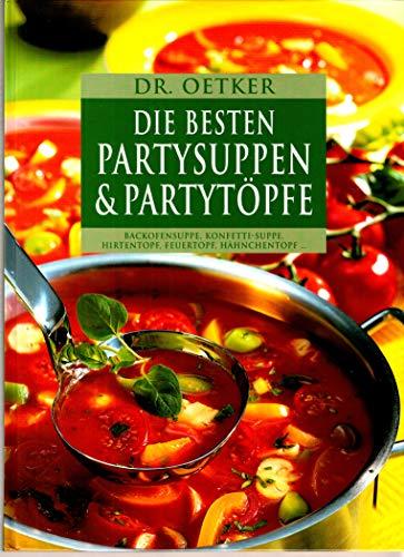 Die besten Partysuppen & Partytöpfe