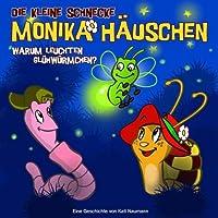 Die kleine Schnecke Monika Haeuschen 3: Warum leuchten Gluehwuermchen?