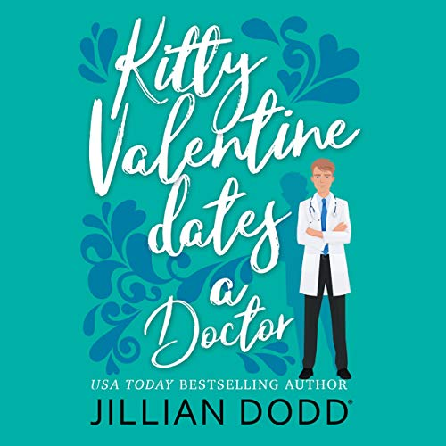 Kitty Valentine Dates a Doctor cover art