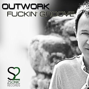 Fuckin' Groove